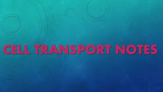 Cell Transport Notes