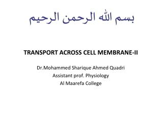 TRANSPORT ACROSS CELL  MEMBRANE-II