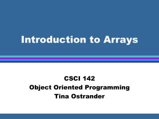 Introduction to Arrays
