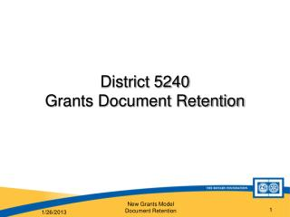 District 5240 Grants Document Retention