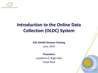 Introduction to the Online Data  Collection (OLDC) System