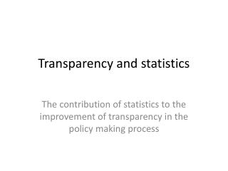 Transparency and statistics