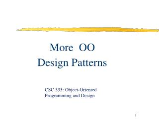 More  OO Design Patterns