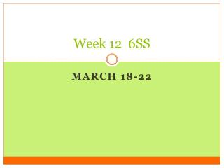 Week  12   6SS