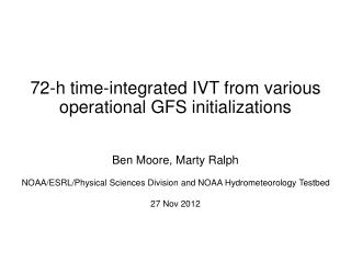 72-h time-integrated IVT from various operational GFS initializations