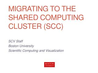 MigratinG to the Shared Computing Cluster (SCC)