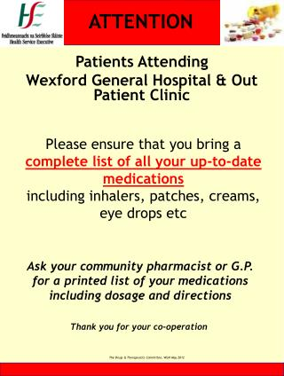 Patients Attending  Wexford General Hospital & Out Patient Clinic