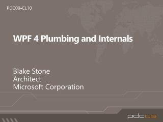 WPF 4 Plumbing and Internals