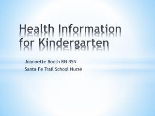 Health Information for Kindergarten