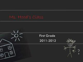 Ms .  Hood's Class