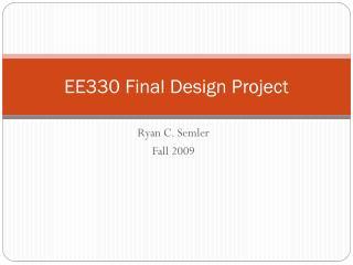 EE330 Final Design Project