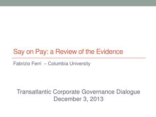 Say on Pay: a Review of the Evidence