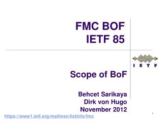Scope of  BoF Behcet Sarikaya  Dirk von Hugo November 2012