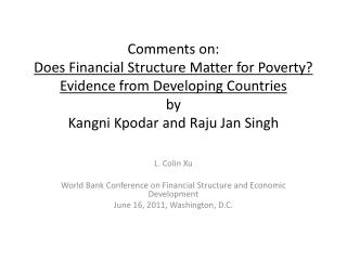 L. Colin  Xu World Bank Conference on Financial Structure and Economic Development
