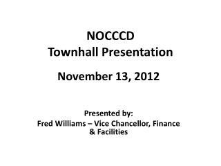 NOCCCD  Townhall Presentation