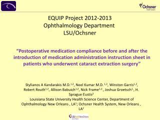 EQUIP Project 2012-2013 Ophthalmology Department  LSU/Ochsner