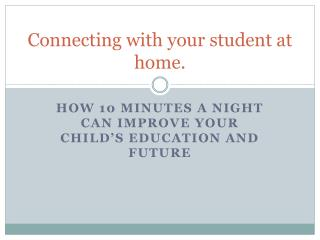 Connecting with your student at home.