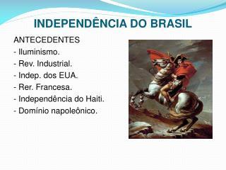 INDEPEND�NCIA DO BRASIL