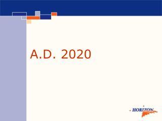 A.D. 2020