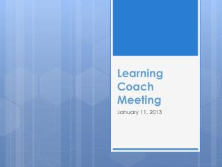 Learning Coach Meeting