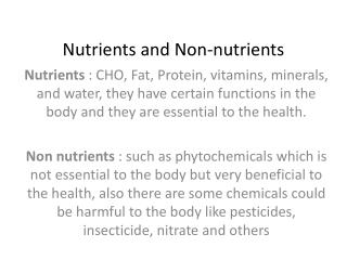 Nutrients and Non-nutrients