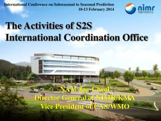 The Activities of S2S  International Coordination Office