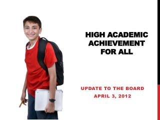 High Academic Achievement For All