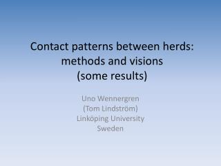 Contact patterns between herds:  methods and  visions  (some results)
