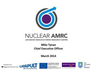 Mike Tynan Chief Executive Officer March 2014