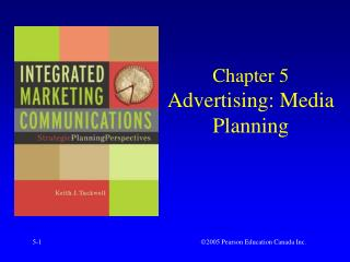 Chapter 5 Advertising: Media Planning