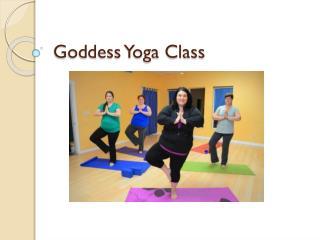 Goddess Yoga Class