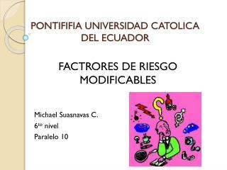 PONTIFIFIA UNIVERSIDAD CATOLICA DEL ECUADOR