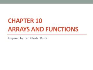 Chapter 10 Arrays and  Functions