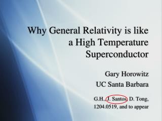 Why General Relativity is like  a High Temperature Superconductor