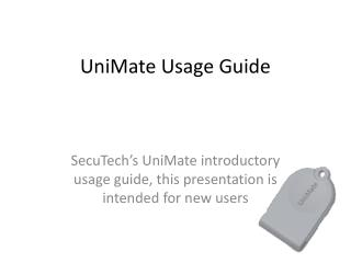 UniMate Usage Guide