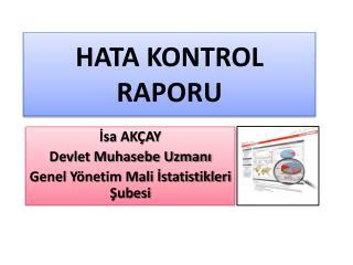 HATA KONTROL  RAPORU