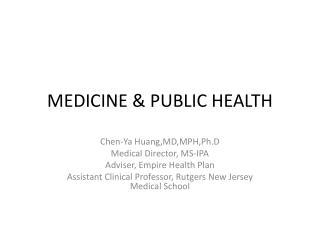 MEDICINE & PUBLIC HEALTH