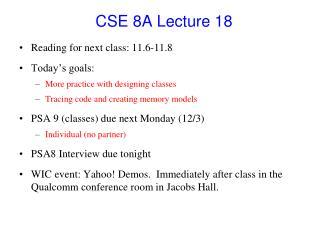 CSE 8A Lecture  18