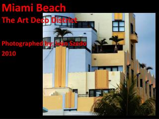 Miami Beach The Art Deco District