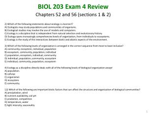 BIOL 203 Exam  4 Review Chapters 52 and 56 (sections 1 & 2)