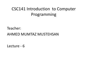 CSC141 Introduction  to Computer Programming