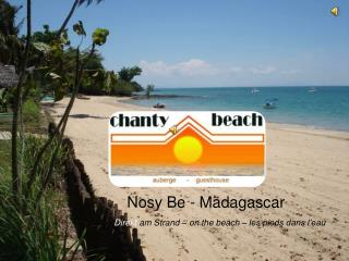 Chanty Beach Hotel - Nosy Be Madagascar