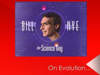 On Evolution�