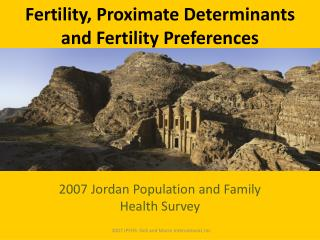 Fertility, Proximate Determinants and Fertility Preferences