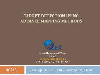 Target Detection using Advance Mapping methods