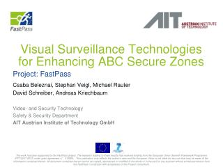 Visual Surveillance Technologies for Enhancing ABC Secure Zones