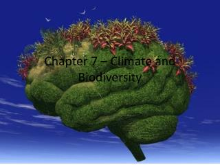 Chapter 7 � Climate and Biodiversity