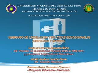 UNIVERSIDAD NACIONAL DEL CENTRO DEL PERU ESCUELA DE POST GRADO