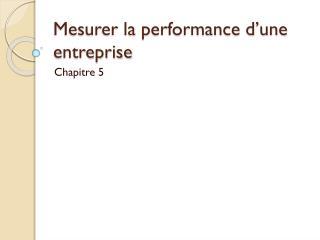 Mesurer la performance d'une entreprise