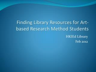 HKIEd Library Feb 2012